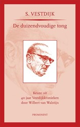 De duizendvoudige tong -keuze uit 40 jaar Vestdijkkron ieken