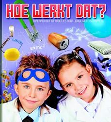 Hoe werkt dat? -experimenten en proefjes voor jonge wetenschappers DULMEN, FRANK VAN