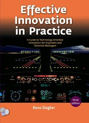 Effective innovation in practice -a guide to technology-oriented innovation for engineers and Slagter, Koos