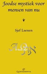 Joodse mystiek voor mensen van nu Laenen, Sjef