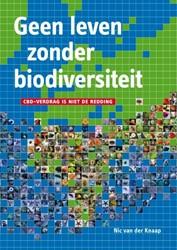 Geen leven zonder biodiversiteit -CBD-verdrag is niet de redding Knaap, Nic van der