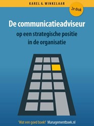De communicatieadviseur op een strategis Winkelaar, Karel A.