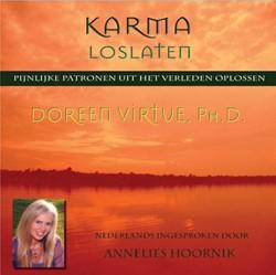 Karma Loslaten -pijnlijke patronen uit het ver leden laten gaan Virtue, Doreen