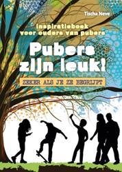 Pubers zijn leuk! Inspiratieboek voo -Inspiratieboek voor ouders van pubers Neve, Tischa