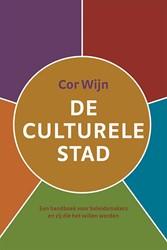 De culturele stad -een handboek voor beleidsmaker s en zij die het willen Wijn, Cor