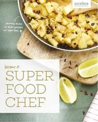 Become a super food chef. Eenvoudige sha Purasana