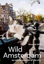 Abatutu's Wild Amsterdam -from alligator to street cat Wilt, Koos de