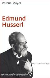 Edmund Husserl -denken zonder vooroordelen Mayer, Verena
