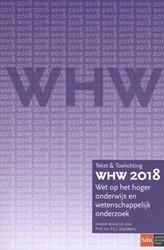 WHW 2018 -Wet op het hoger onderwijs en wetenschappelijk onderzoek Zoontjens, P.J.J.