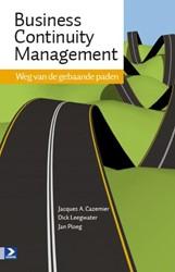 Business Continuity Management -de snelste weg naar resultaat Cazamier, J.