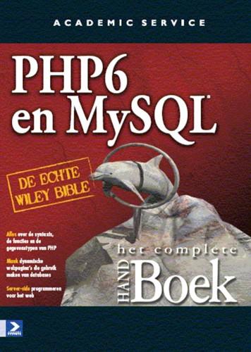 PHP 6 and MY SQL het complete Handboek Suehring, Steve