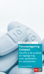 Farmawetgeving Compact, Studenteneditie -inzicht in de praktijk en rege lgeving voor apothekers en -as Rendering, J.A.