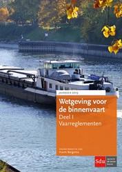 Wetgeving voor de binnenvaart Deel I. Va -Jaarboek 2019 Bergsma, Harm
