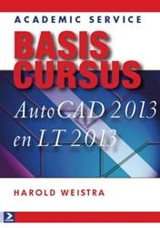 Basiscursus AutoCAD 2013 en LT 2013 Weistra, Harold