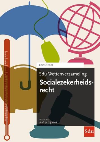 Sdu Wettenverzameling Socialezekerheidsr -Editie 2021