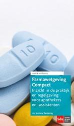Farmawetgeving Compact, Editie 2018-2019 -Inzicht in de praktijk en rege lgeving voor apothekers en -as Rendering, J.A.