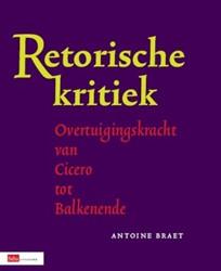 Retorische kritiek -hoe beoordeel je overtuigingsk racht? Braet, A.