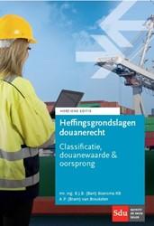 Heffingsgrondslagen douanerecht -classificatie, douanewaarde &a oorsprong Boersma, B.J.B.