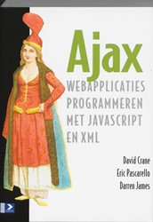 AJAX -WEBAPPLICATIES PROGRAMMEREN ME T JAVASCRIPT EN XML CRANE, D.