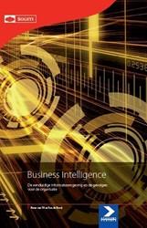 Business Intelligence -de eenduidige informatieomgevi ng en de gevolgen voor de orga Til, Peter van