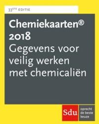 Chemiekaartenboek 33e editie 2018 -gegevens voor veilig werken me t chemicalien