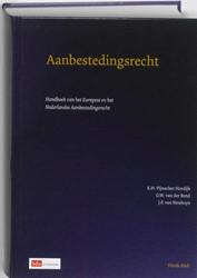 Aanbestedingsrecht -handboek van het Europese en N ederlands aanbestedingsrecht Pijnacker-Hordijk, E.H.