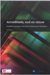 ACCREDITATIE,OUD EN NIEUW -KWALITEITSZORG IN NEDERLAND EN VLAANDEREN DOUMA, THEO