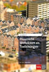 Huurrecht Wetteksten en Toelichtingen Steenmetser, T.H.G.