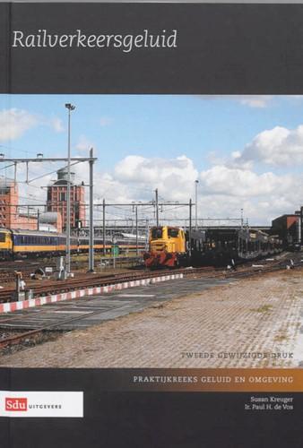 Railverkeersgeluid -BOEK OP VERZOEK Kreuger, S.