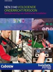 NEN 3140 voldoende onderricht persoon -bedrijfsvoering van elektrisch e installaties Kerkhofs, A.W.M.