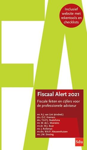 Fiscaal Alert -Fiscale feiten en cijfers voor de professionele adviseur