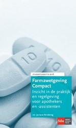 Farmawetgeving Compact -inzicht in de praktijk en rege lgeving voor apothekers en -as Rendering, J.A.