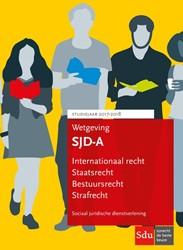 Wetgeving Sociaal Juridische Dienstverle -SJD/HBO-recht/P&A Studieja 017-2018