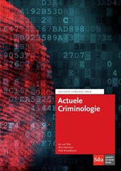 Actuele Criminologie -9e herziene druk Dijk, Jan van