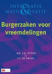 INTEGRATIE EN NATURALISATIE BURGERZAKEN -BOEK OP VERZOEK OTTEN, J.M.