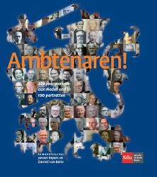 Ambtenaren -200 jaar werken aan Nederland in 100 portretten Pepers, Jeroen