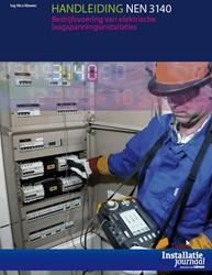 Handleiding NEN 3140 -bedrijfsvoering van elektrisch e laagspanningsinstallaties Kluwen, N.J.