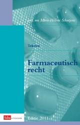 Teksten Farmaceutisch Recht -editie 2011 Schutjens, M.D.B. mw. Prof. mr.