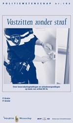 Vastzitten zonder straf -Over inverzekeringstellingen e n schadevergoedingen op basis Kruize, P.