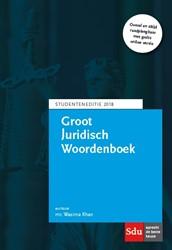 Groot Juridisch Woordenboek -Studenten editie Khan, Wasima