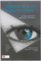Accreditatie en Kwaliteitzorg -de accreditatie van hoger onde rwijs in Nederland en Vlaander Vercruysse, Noel