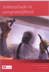 ASBESTSCHADE EN AANSPRAKELIJKHEID -BOEK OP VERZOEK SINNINGHE DAMSTE, W.A.