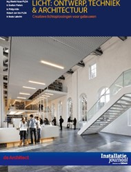 Licht: Ontwerp, techniek en architectuur -creatieve lichtoplossingen voo r gebouwen Visser, Rienk
