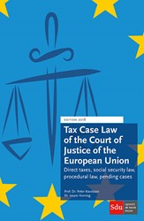 Tax Case Law of the Court of Justice of -Direct taxes, social security law, procedural law, pending c Kavelaars, Peter