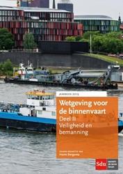 Wetgeving voor de binnenvaart Deel II. V