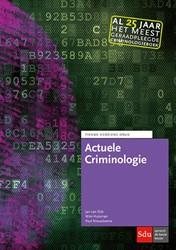 Actuele Criminologie -10e herziene druk Dijk, Jan van