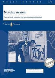 Notoire straten -Over de lokale inbedding van g eorganiseerde criminaliteit Mehlbaum, Shanna