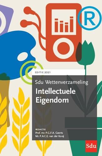 Sdu Wettenverzameling Intellectuele Eige -Editie 2021