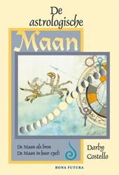 DE ASTROLOGISCHE MAAN -1. DE MAAN ALS BRON ; 2. DE MA AN EN HAAR CYCLI COSTELLO, D.