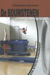 De Bouwstenen van het turnen op school -een stevig fundament Bosman, Michel